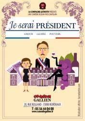 Je serai president affiche web comedie gallien